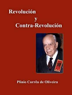 Libro Revolución y Contra-Revolución