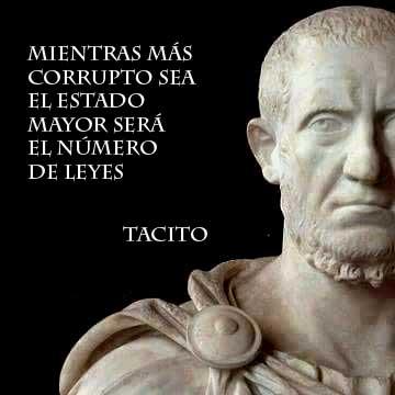 El exceso de leyes revela la corrupción de las costumbres