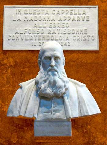 El joven banquero Ratisbonne, natural de Estrasburgo, nacido en 1814, de una riquísima familia israelita, vivía muy distante de la fe católica.
